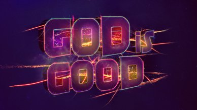 god_is_good___wallpaper_by_mostpato-d5q3vcc