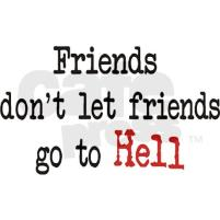 friends_dont_let_friends_go_to_hell_button